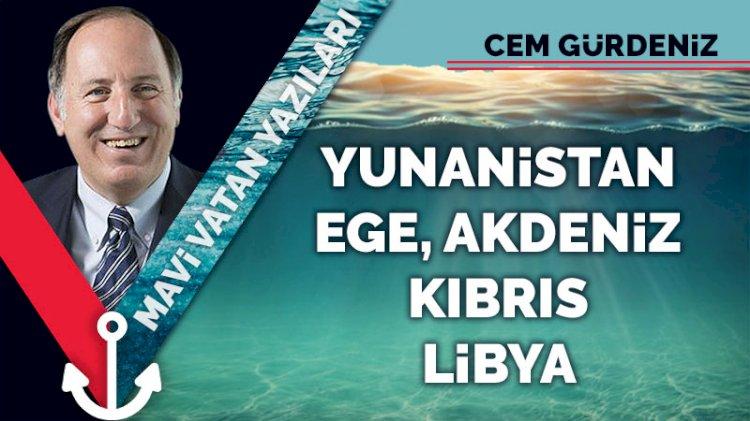 Yunanistan, Ege, Akdeniz, Kıbrıs, Libya