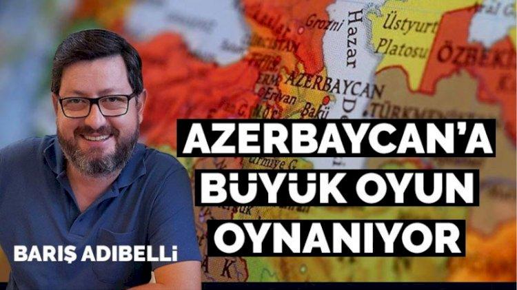 Ermenistan-Azerbaycan çatışmasının arkasında hangi ülke var? Barış Adıbelli