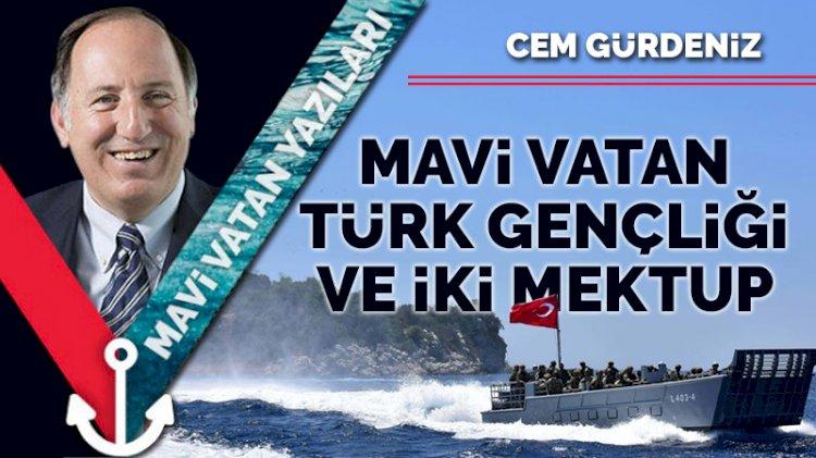 Mavi Vatan, Türk Gençliği ve İki Mektup
