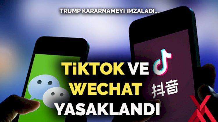 Trump, TikTok ve WeChat'i yasaklayacak kararnameyi imzaladı