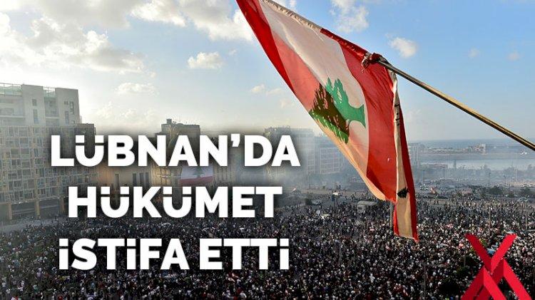 Lübnan'da hükümet resmen istifa etti!