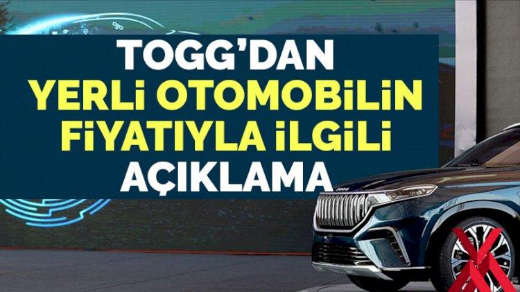 TOGG'dan yerli aracın fiyatıyla ilgili açıklama