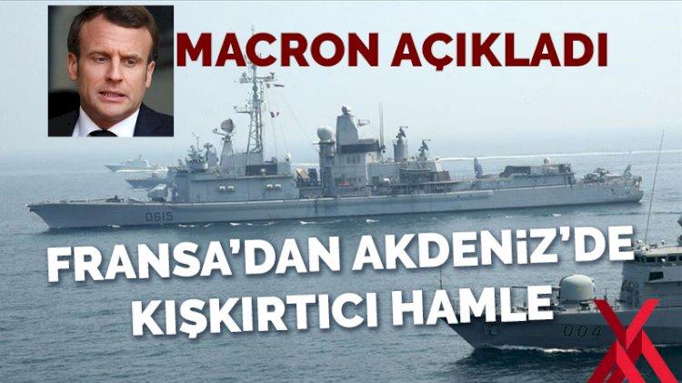 Macron'dan Türkiye karşıtı bir adım daha: Askerlerini artırıyor