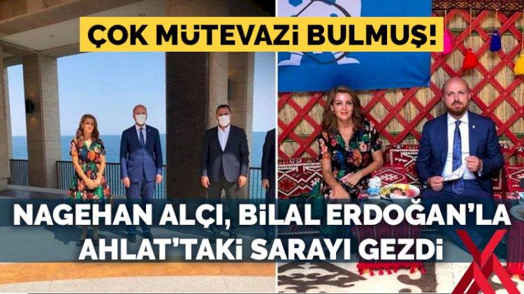 Nagehan Alçı, Bilal Erdoğan'la birlikte Ahlat'taki sarayı gezdi: Son derece mütevazı buldum