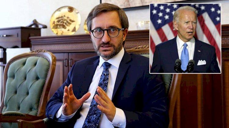 Fahrettin Altun'dan 'Biden' itirafı: O konuşmayı biliyorduk