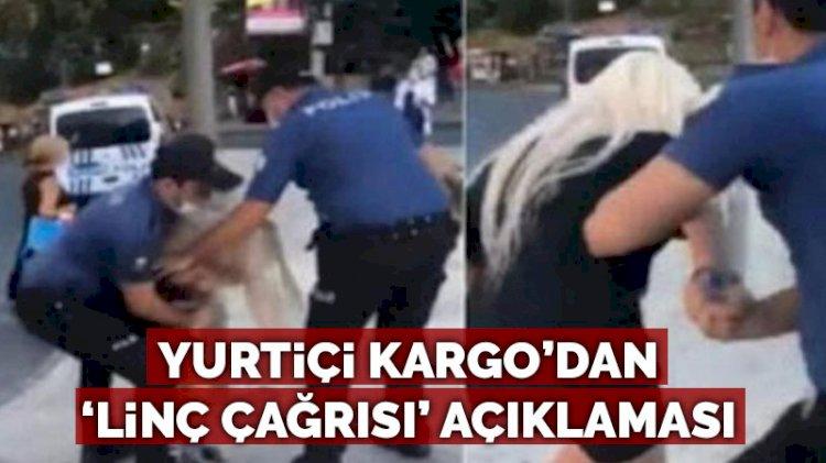 Yurtiçi Kargo'dan 'linç çağrısı' yapan çalışanla ilgili yeni açıklama
