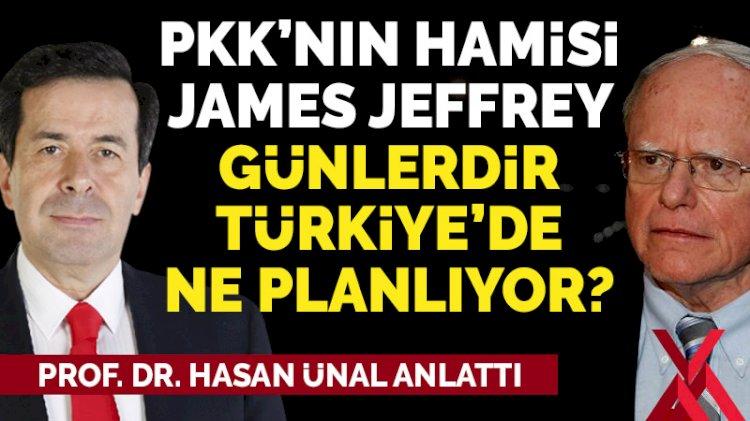 James Jeffrey günlerdir Türkiye'de ne işler çeviriyor? Prof. Dr. Hasan Ünal anlattı