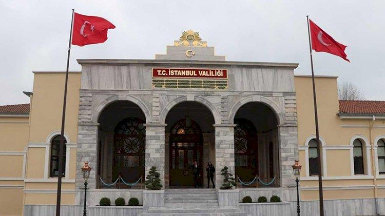 İstanbul Valiliği'nden kısıtlama kararı