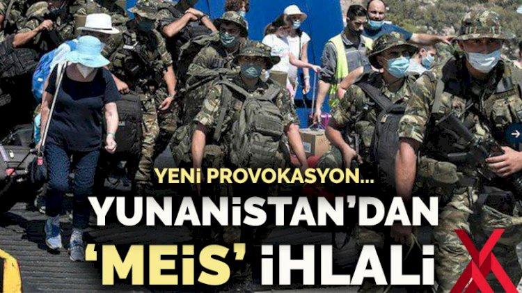 Yunanistan'dan 'Meis' provokasyonu