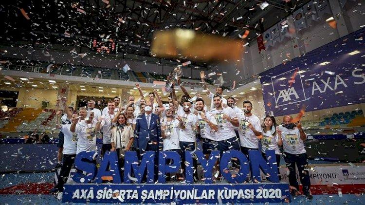 AXA Sigorta Erkekler Şampiyonlar Kupasının sahibi Fenerbahçe
