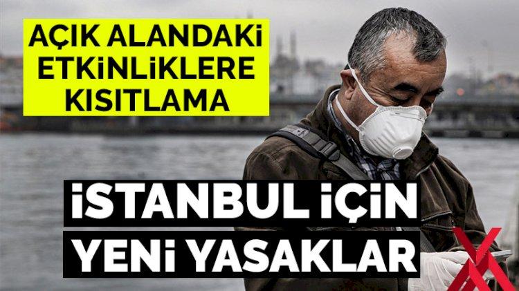 İstanbul Valiliğinden flaş koronavirüs kararları!