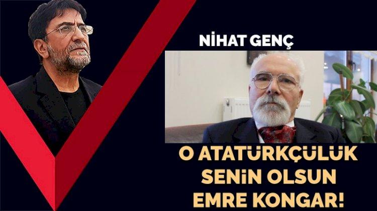 Atatürkçülük, 'Emre Kongar zekası' hiç değildir!