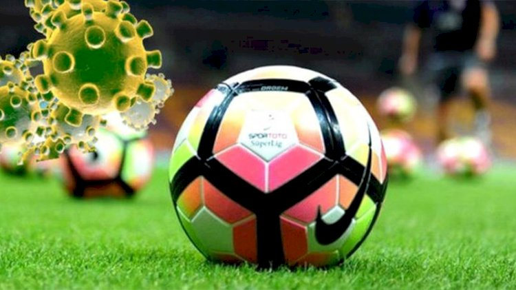 Süper Lig'te koronavirüs krizi