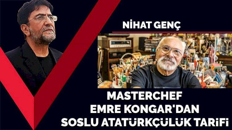 Masterchef Emre Kongar'dan soslu Atatürkçülük tarifi