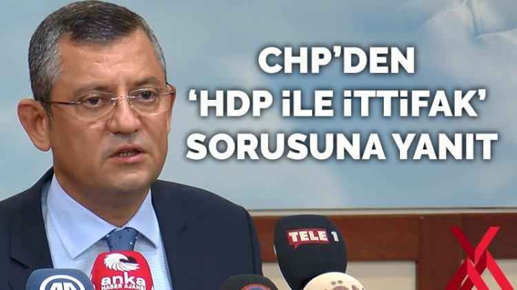CHP'den 'HDP ile ittifak' sorusuna yanıt