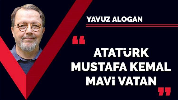 Atatürk, Mustafa Kemal, Mavi Vatan