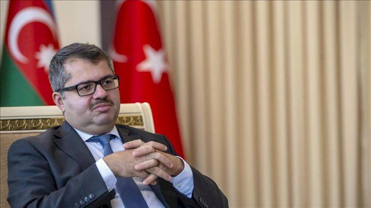 Azerbaycan büyükelçisi: Şu anda Türkiye'den bir talebimiz yok