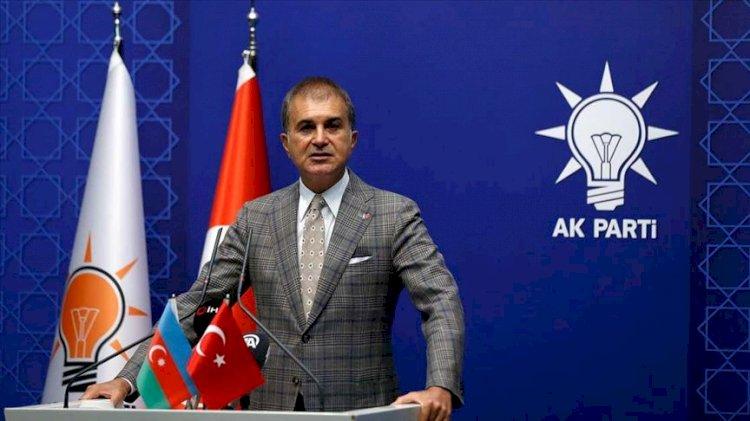 Ömer Çelik: Karabağ bölgesi Azerbaycan toprağıdır