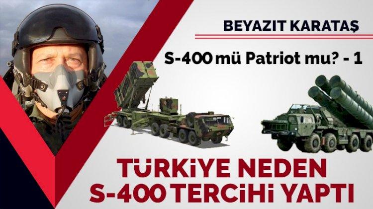 S-400 mü Patriot mu? (1) Türkiye neden S-400 seçimi yaptı?