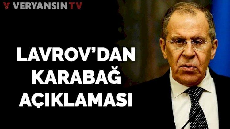 Lavrov'dan Dağlık Karabağ açıklaması: Kabul edilemez