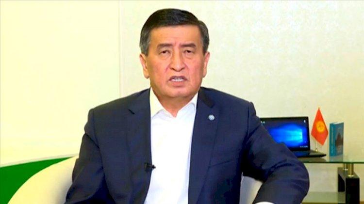 Kırgızistan Cumhurbaşkanından açıklama