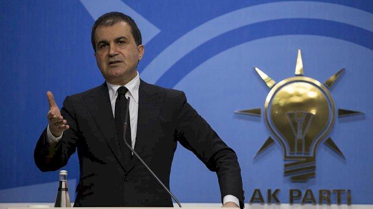 Ömer Çelik'ten Kılıçdaroğlu'na: Türkiye karşıtı bir siyasettir bu