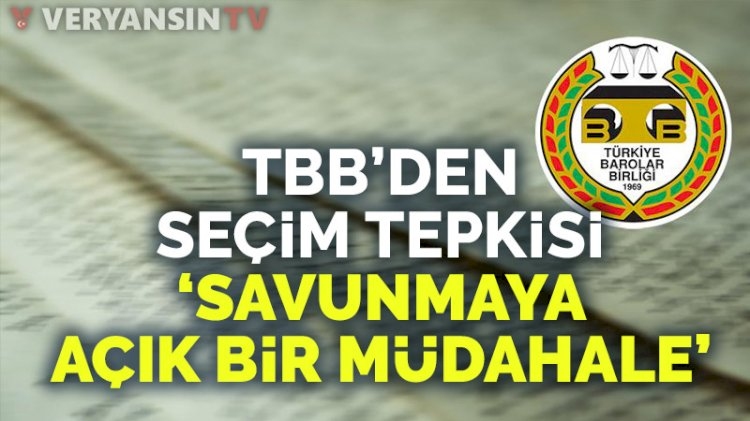 TBB'den baro seçimlerinin ertelenmesine tepki