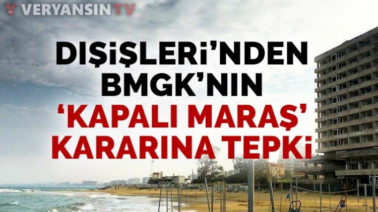 Dışişleri'nden BMGK'nın 'kapalı Maraş' kararına tepki