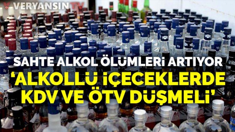 Sahte alkolden ölenlerin sayısı gittikçe artıyor: 'Alkollü içeceklerdeki ÖTV düşürülmeli'