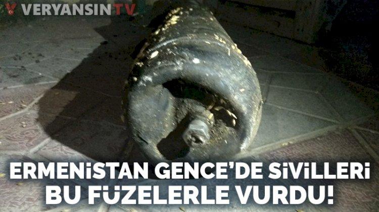 Ermenistan Gence'de sivilleri bu füzelerle vurdu