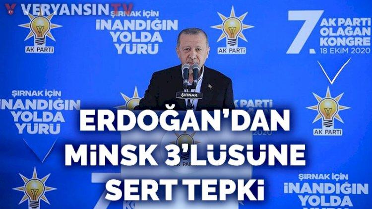Erdoğan'dan Minsk 3'lüsüne sert tepki
