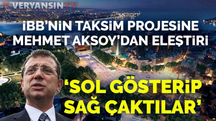 Heykeltraş Mehmet Aksoy'dan Taksim projelerine itiraz