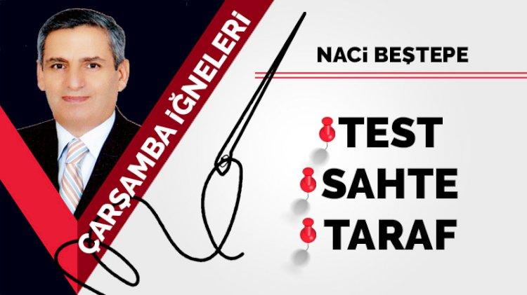 Test, Sahte, Taraf