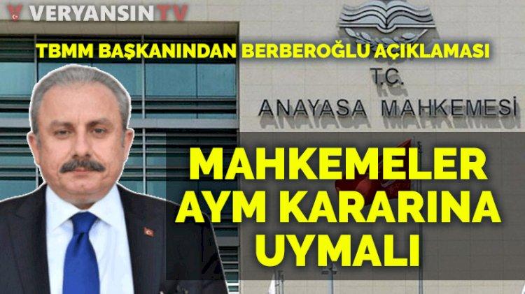 TBMM Başkanı Şentop'tan flaş açıklama: Mahkemeler karara uymalı