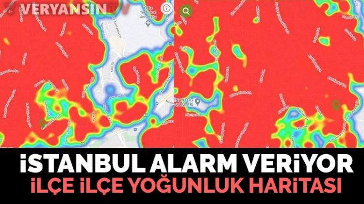 İstanbul koronavirüs haritası şoke etti! İşte ilçelerin durumu...
