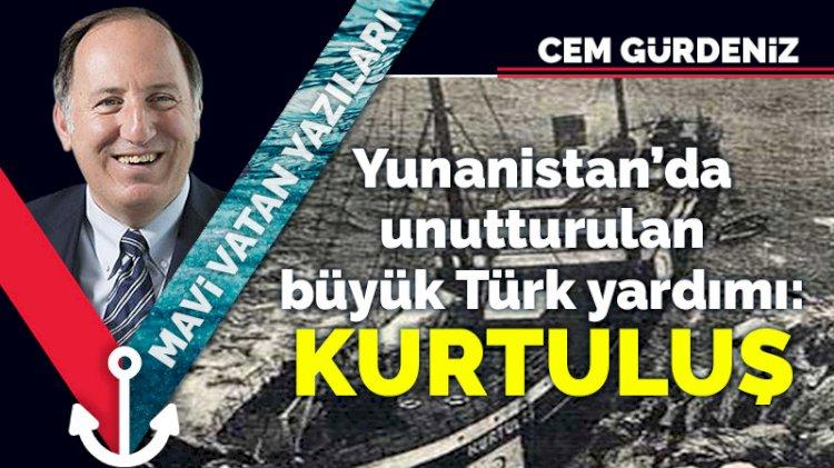 Yunanistan'da unutturulan büyük Türk yardımı: Kurtuluş