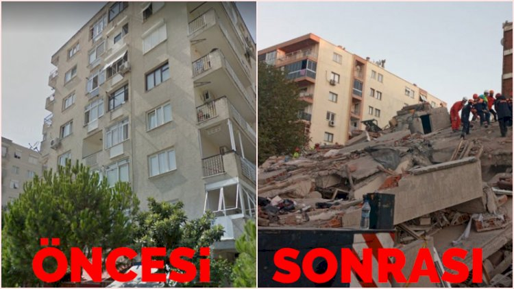 İşte İzmir depreminde yıkılan binaların öncesi ve sonrası