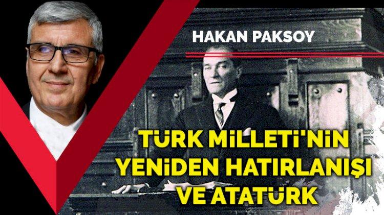 Türk Milleti'nin yeniden hatırlanışı ve Atatürk