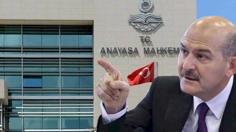 AYM, Süleyman Soylu'yu kızdıran kararın gerekçesini açıkladı
