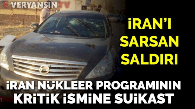 İran'ın nükleer programının mimarlarından Muhsin Fahrizade'ye suikast
