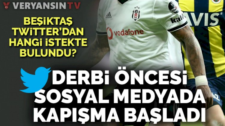 Derbi öncesi Beşiktaş ve Fenerbahçe sosyal medyada karşı karşıya geldi