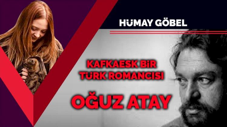 Kafkaesk bir Türk romancısı: Oğuz Atay