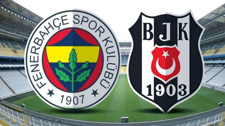 Fenerbahçe - Beşiktaş derbisinde ilk 11'ler belli oldu