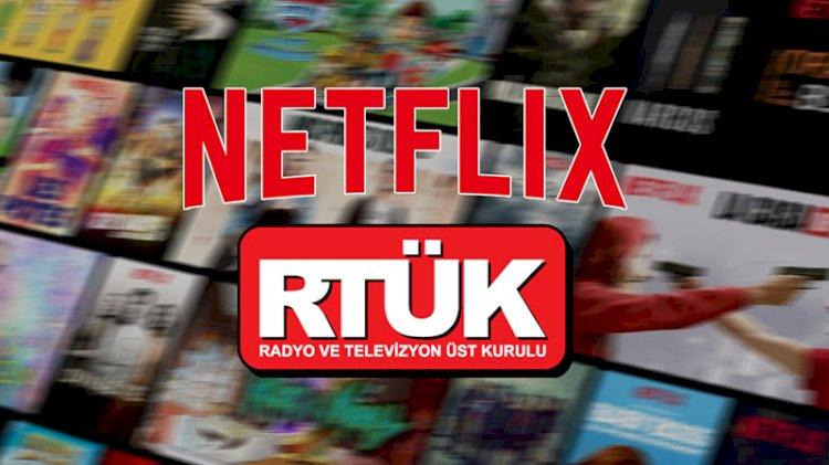 RTÜK'ten Netflix'e çağrı