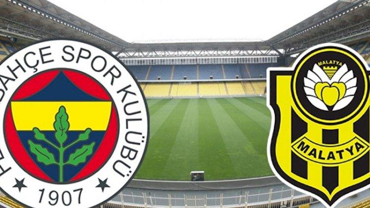 Fenerbahçe - Yeni Malatyaspor maçında ilk 11'ler belli oldu