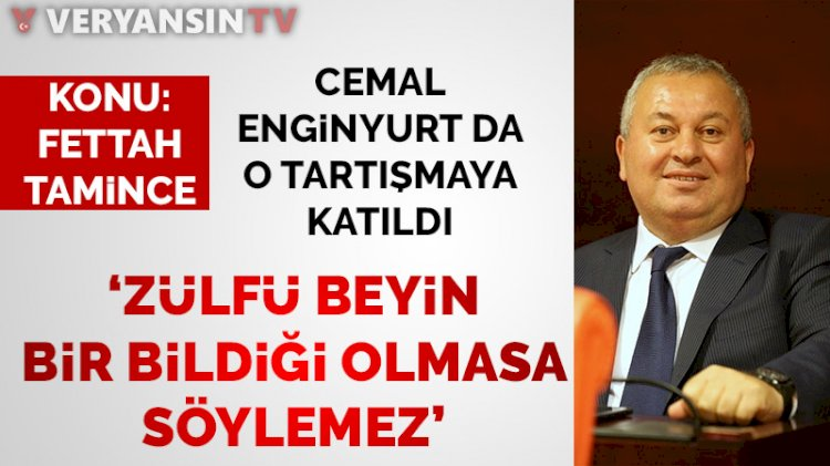 AKP'li vekilin Fettah Tamince'ye 'şerefsiz' demesine Enginyurt'tan yorum