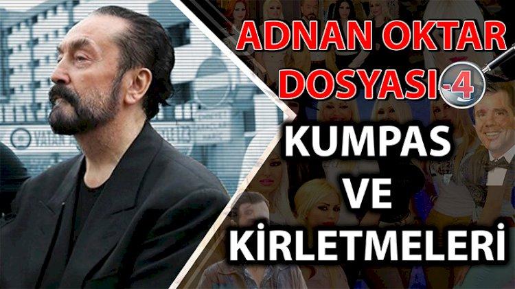 Adnan Oktar dosyası -4   Kirletme, kumpas ve sosyal medya oyunları   Eser Çömlekçioğlu   PANKUŞ -350