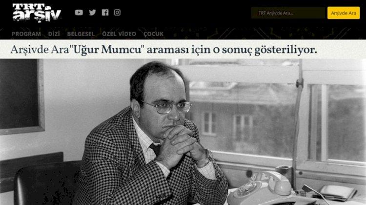 TRT, Uğur Mumcu'yu sessiz sedasız sildi
