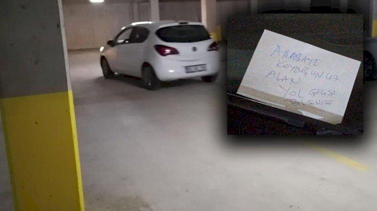 Savcı, aracına 'hatalı park etmişsiniz' notu bırakan kişiyi gözaltına aldırdı