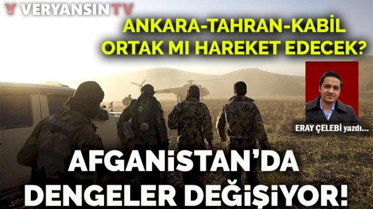 Afganistan'da dengeler değişiyor! Ankara-Tahran-Kabil ortak mı hareket edecek?